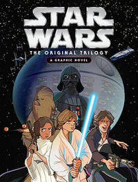 Star Wars: The Original Trilogy: A Graphic Novel by Star Wars