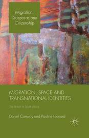 Migration, Space and Transnational Identities by D. Conway