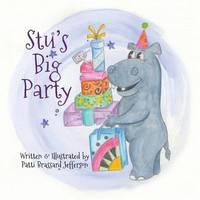Stu's Big Party by Patti Jefferson