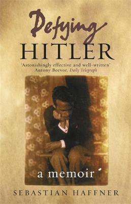 Defying Hitler by Sebastian Haffner image