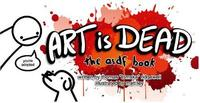 Art is Dead by Thomas Ridgewell