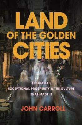 Land of the Golden Cities by John Carroll image
