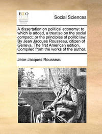 A Dissertation on Political Economy by Rousseau