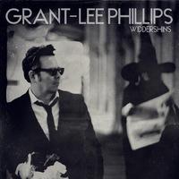 Widdershins by Grant-Lee Phillips