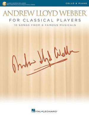 Andrew Lloyd Webber For Classical Players Cello And Piano (Book/Online Audio) by Andrew Lloyd Webber