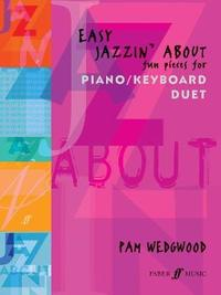 Easy Jazzin' About Piano Duet by Pam Wedgwood