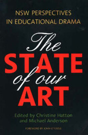 The State of Our Art: NSW Perspectives in Educational Drama by Christine Hatton image