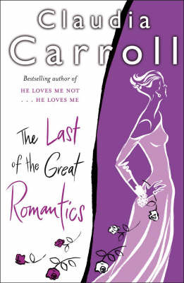 The Last of the Great Romantics by Claudia Carroll image