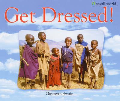Get Dressed! by Gwenyth Swain image