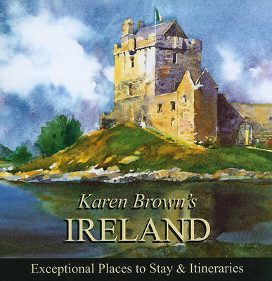 Karen Brown's Ireland: Exceptional Places to Stay and Itineraries: 2010 by June Eveleigh Brown image
