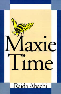 Maxie Time by Raida Abachi