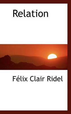 Relation by Flix Clair Ridel