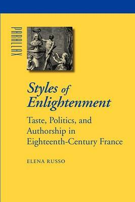 Styles of Enlightenment by Elena Russo