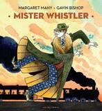Mister Whistler by Margaret Mahy
