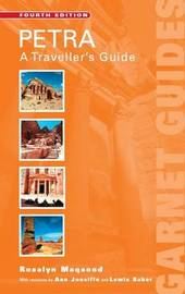 Petra: A Traveller's Guide by Rosalyn Maqsood