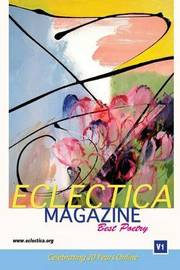 Eclectica Magazine Best Poetry by Various ~ image