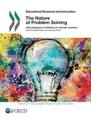 The nature of problem solving by Centre for Educational Research & Innovation image