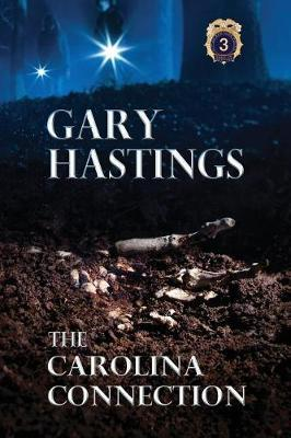 The Carolina Connection by Gary Hastings