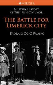 The Battle for Limerick City by Padraig Og O Ruairc image