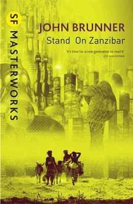 Stand on Zanzibar (S.F. Masterworks) by John Brunner image