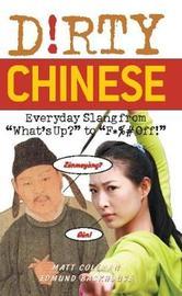 Dirty Chinese by Matt Coleman