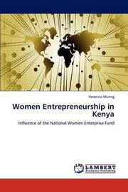 Women Entrepreneurship in Kenya by Veronica Muring