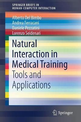 Natural Interaction in Medical Training by Alberto Del Bimbo
