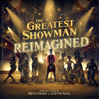 The Greatest Showman - Reimagined by Various