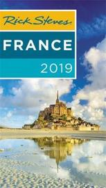 Rick Steves France 2019 by Rick Steves