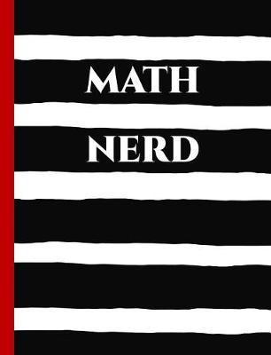 Math Nerd by Spunky Notebooks