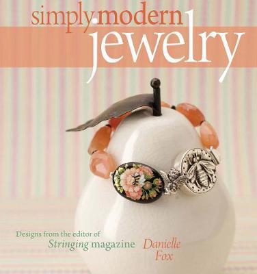 Simply Modern Jewelry by Danielle Fox