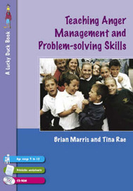 Teaching Anger Management and Problem-solving Skills for 9-12 Year Olds by Tina Rae image