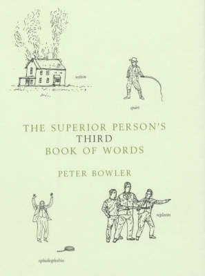 The Superior Person's Book Words 3 by Peter Bowler image