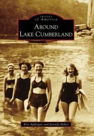 Around Lake Cumberland by Kris Applegate