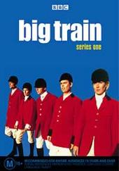 Big Train - Series 1 on DVD