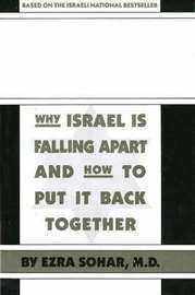 Israel's Dilemma: Why Israel is Falling Apart and How to Put it Back Together by Ezra Sohar image