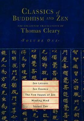 Classics of Buddhism and ZEN: v. 1 by Thomas Cleary