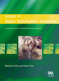 Losses in Water Distribution Networks by Malcolm Farley