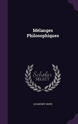 Melanges Philosophiques by Ch Dupont-White image