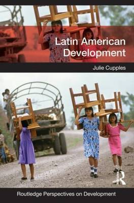 Latin American Development by Julie Cupples image