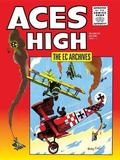 The EC Archives: Aces High by Irv Werstein