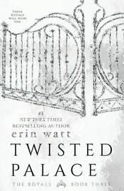 Twisted Palace by Erin Watt