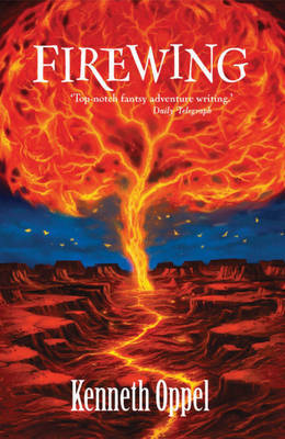 3: Firewing by Kenneth Oppel