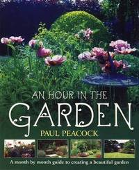 An Hour in the Garden by Paul Peacock image