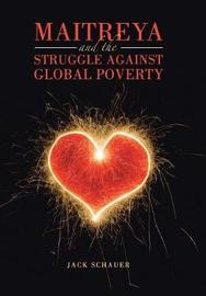 Maitreya and the Struggle Against Global Poverty by Jack Schauer image