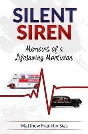 Silent Siren by Matthew Franklin Sias