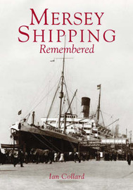 Mersey Shipping Remembered by Ian Collard image