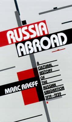 Russia Abroad by Marc Raeff