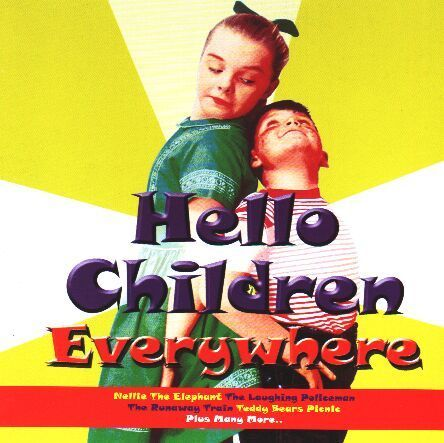 Hello Children Everywhere by Various Artists