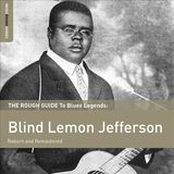 The Rough Guide to Blues Legends Blind Lemon Jefferson Reborn and Remastered (LP) by Blind Lemon Jefferson